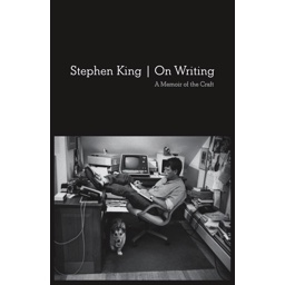 On Writing: A Memoir of the Craft